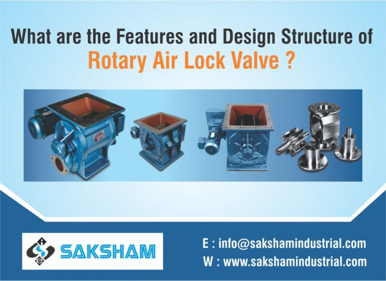 What are the Features and Design Structure of Rotary Airlock Valve?
